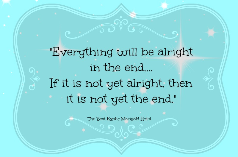 Image result for everything will be alright in the end if it's not alright it's not the end, best hotel