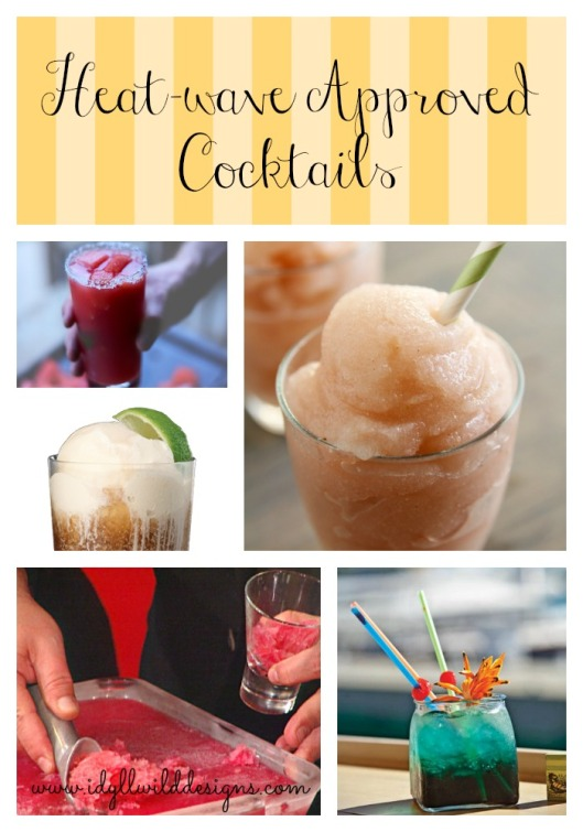 Heat-wave Approved Cocktails